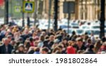 Rush Hour. Street Crowd In An...