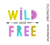 wild and free. hand lettered... | Shutterstock .eps vector #1981901711