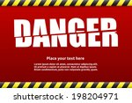 danger warning sign template... | Shutterstock .eps vector #198204971