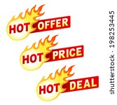 hot offer  price and deal flame ... | Shutterstock .eps vector #198253445