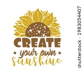 Create Your Own Sunshine Quote...