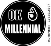 ok millennial  quote about... | Shutterstock .eps vector #1983615977