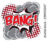 bang  wording in comic speech... | Shutterstock .eps vector #198453347