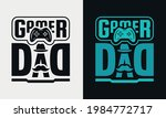 gamer dad lettering  fathers... | Shutterstock .eps vector #1984772717