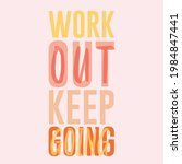 work out keep going  abstract... | Shutterstock .eps vector #1984847441