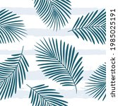 tropical pattern  palm leaves...   Shutterstock .eps vector #1985025191