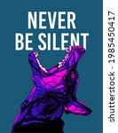 never be silent slogan poster... | Shutterstock .eps vector #1985450417