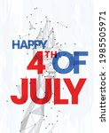happy 4th of july usa...   Shutterstock .eps vector #1985505971