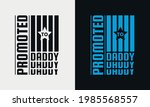 promoted to daddy lettering ... | Shutterstock .eps vector #1985568557