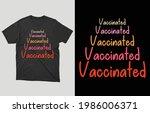vaccinated t shirt vector... | Shutterstock .eps vector #1986006371