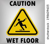 wet floor warning sign | Shutterstock .eps vector #198609605