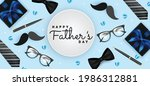 happy father's day vector... | Shutterstock .eps vector #1986312881