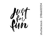 just for fun hand drawn brush... | Shutterstock .eps vector #1986600554