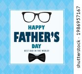 happy father's day vector... | Shutterstock .eps vector #1986957167