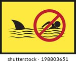 No Swimming. Shark Infested...