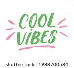cool vibes lettering... | Shutterstock .eps vector #1988700584