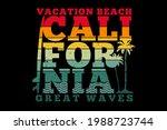 t shirt california vacation...   Shutterstock .eps vector #1988723744
