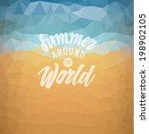 summer around the world. poster ... | Shutterstock .eps vector #198902105