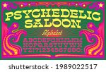 psychedelic saloon is a groovy...   Shutterstock .eps vector #1989022517