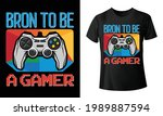 born to be a gamer stylish t... | Shutterstock .eps vector #1989887594