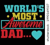 world most awesome dad  world...   Shutterstock .eps vector #1990169537