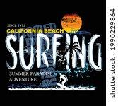 surfing slogan tee graphic...   Shutterstock .eps vector #1990229864