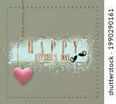 happy fathers greeting card.... | Shutterstock . vector #1990290161