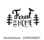 forest is my home lettering...   Shutterstock .eps vector #1990335827