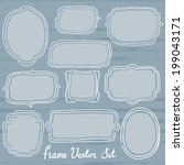 hand drawn frame vector set | Shutterstock .eps vector #199043171