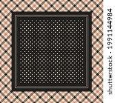 scarf design in black  beige ... | Shutterstock .eps vector #1991144984