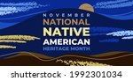 Native American Heritage Month. ...