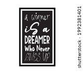 a winner is a dreamer who never ...   Shutterstock .eps vector #1992381401
