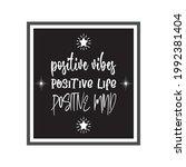 positive vibes positive life...   Shutterstock .eps vector #1992381404