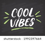 cool vibes lettering...   Shutterstock .eps vector #1992397664