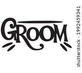 groom background inspirational...   Shutterstock .eps vector #1992459341