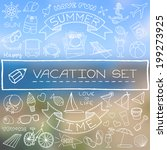 hand drawn vacation icons set... | Shutterstock .eps vector #199273925
