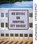 No Diving Or Jumping Off Bridge ...