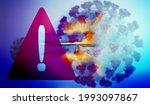 warning symbol and coronavirus...   Shutterstock . vector #1993097867