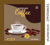 social media post for coffee....   Shutterstock .eps vector #1993568651