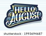 vector lettering hello august ... | Shutterstock .eps vector #1993694687