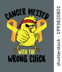 cancer messed with the wrong...   Shutterstock .eps vector #1993820801