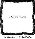 abstract grunge frame. vector... | Shutterstock .eps vector #199408454