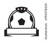 vector monochrome soccer ball... | Shutterstock .eps vector #1994378324