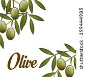 olives design over white... | Shutterstock .eps vector #199444985