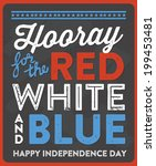 hooray for the red  white  and... | Shutterstock .eps vector #199453481