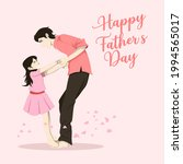 happy fathers day. father and... | Shutterstock .eps vector #1994565017