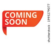 coming soon placard icon.... | Shutterstock .eps vector #1995279077