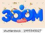 300m followers thank you 3d... | Shutterstock .eps vector #1995545027