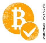 valid bitcoin icon with grunge...
