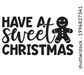 Have A Sweet Christmas Logo...